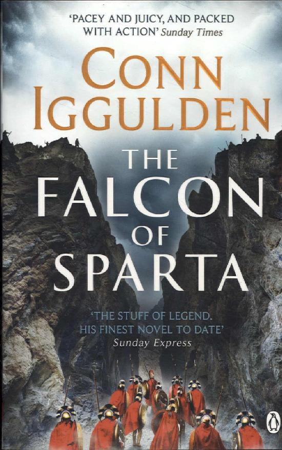 Iggulden, Conn: The Falcon of Sparta