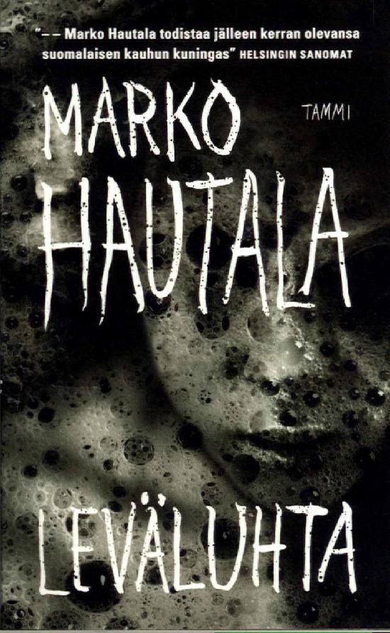 Hautala, Marko: Leväluhta