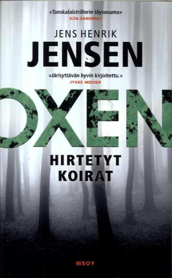 Jensen, Jens Henrik: Hirtetyt koirat