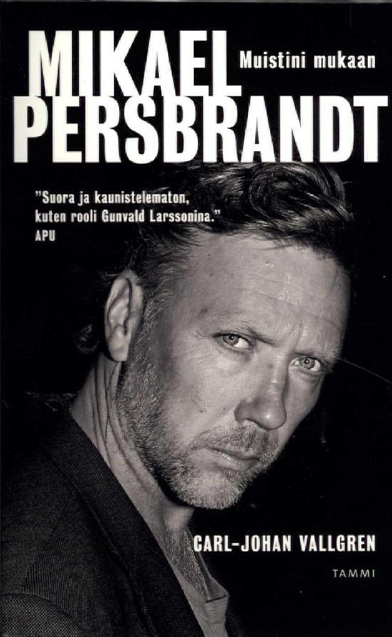 Vallgren, Carl-Johan Mikael Persbrandt: Muistini mukaan