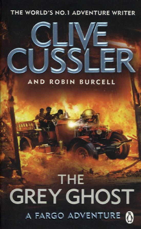 Cussler, Clive & Burcell, Robin: The Grey Ghost