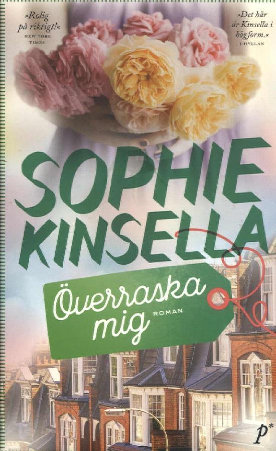 Kinsella, Sophie: Överraska mig
