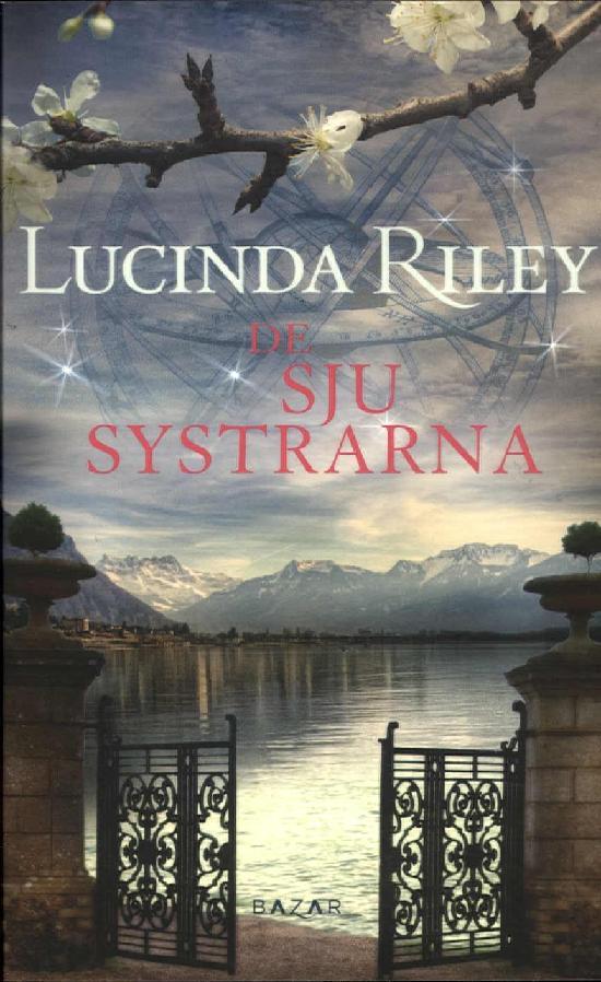 Riley, Lucinda: De sju systrarna