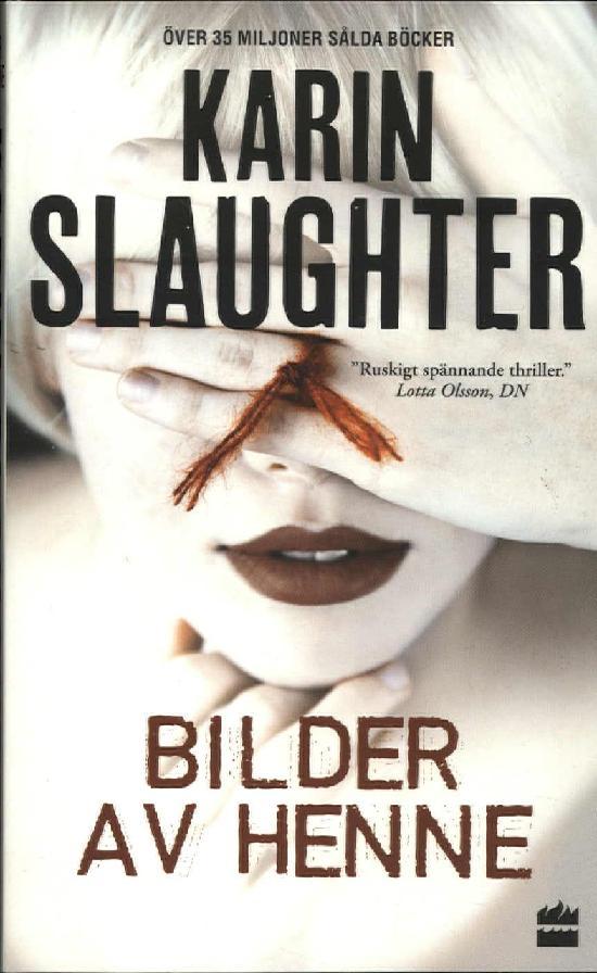 Slaughter, Karin: Bilder av henne