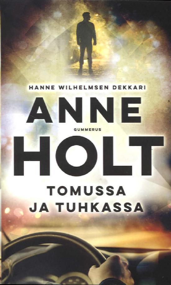 Holt, Anne: Tomussa ja Tuhkassa