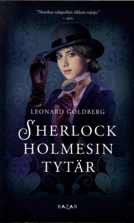 Goldberg, Leonard: Sherlock Holmesin tytär