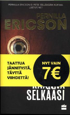 Ericson, Pernilla: Älä käännä selkääsi