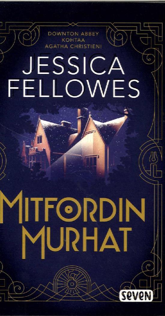 Fellowes, Jessica: Mitfordin murhat