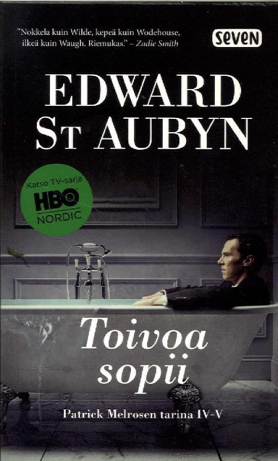 St Aubyn, Edward: Toivoa sopii