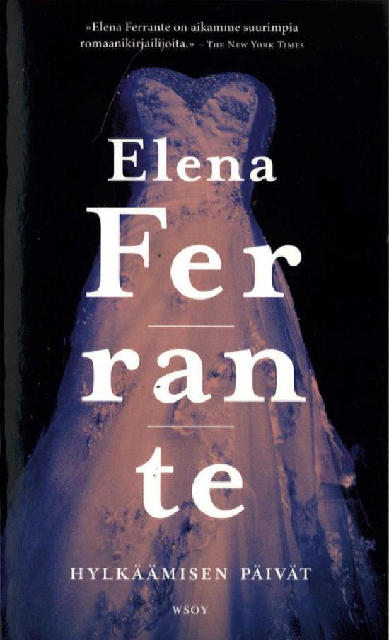 Ferrante, Elena: Hylkäämisen päivät