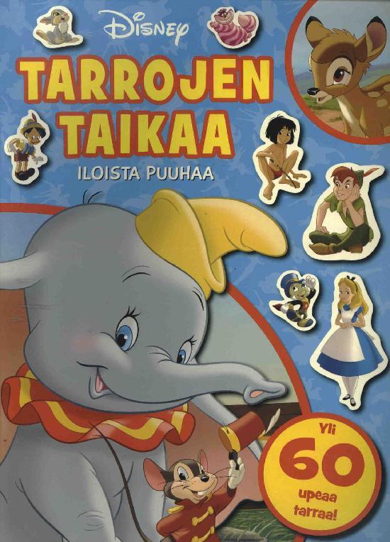 Walt Disney Puuhakirja Tarrojen taikaa iloista puuhaa Yli 60 upeaa tarraa!