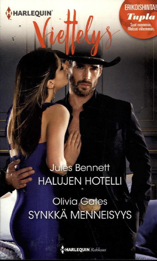 Harlequin Viettelys 2in1 Bennett,J: Halujen hotelli / Gates,O: Synkkä menneisyys