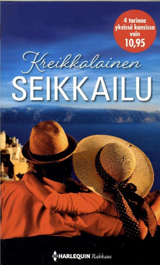 Harlequin Romantiikka Antologia Kreikkalainen seikkailu