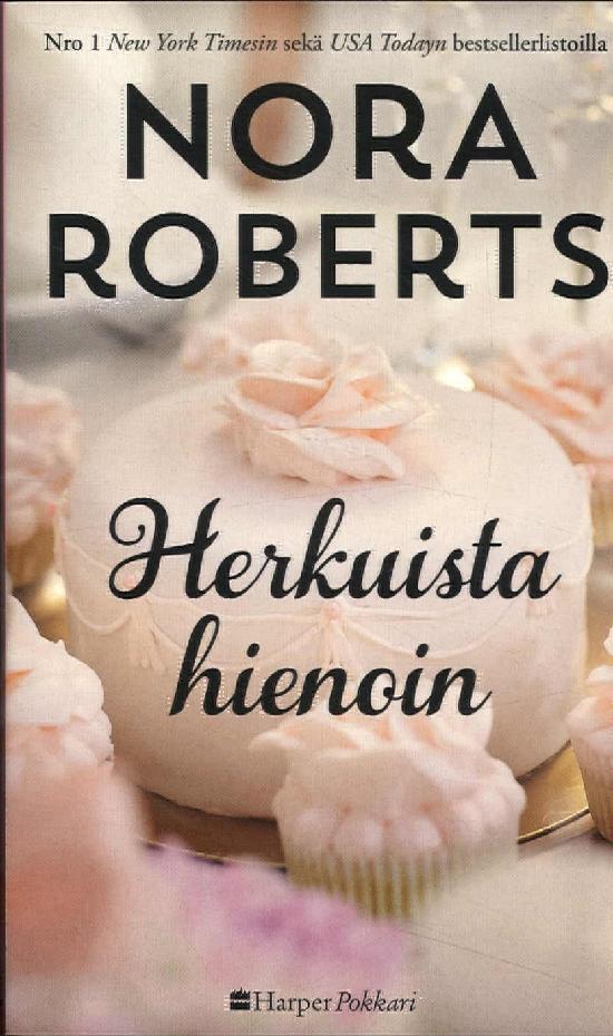 Harlequin Silk - Nora Roberts (suom.) Herkuista hienoin