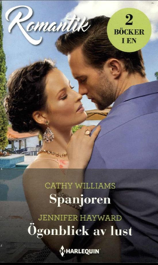 Harlequin Romantik Williams,C:Spanjoren/Hayward,J: Ögonblick av lust