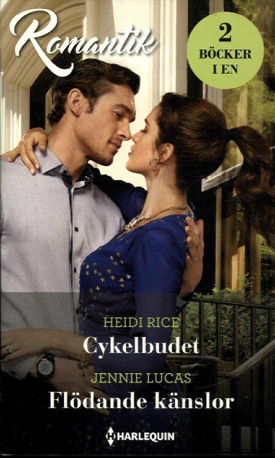 Harlequin Romantik Rice, Heidi: Cykelbudet / Lucas, Jennie: Flödande känslor