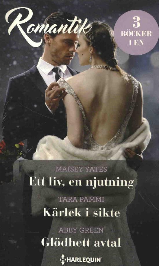 Harlequin Romantik Yates, M.:Ett liv.../Pammi, T.:Kärlek i .../Green, A.: Glödhett...