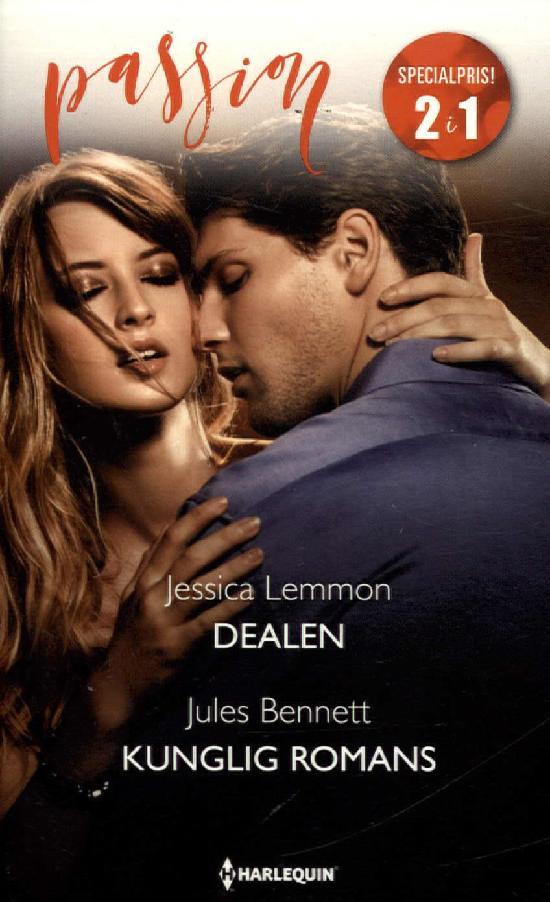 Harlequin Passion 2in1 Lemmon, Jessica: Dealen / Bennett, Jules: Kunglig romans