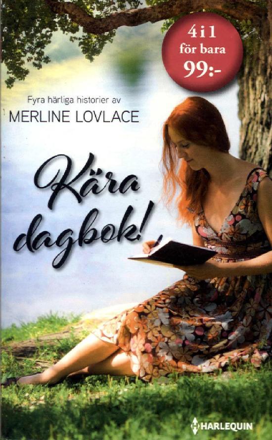 Harlequin Romantik Antologi Kära dagbok!
