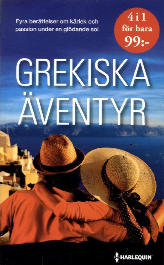 Harlequin Romantik Antologi Grekiska äventyr