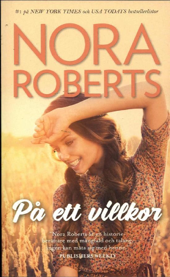 Harlequin Silk -Nora Roberts (Swe) På ett villkor