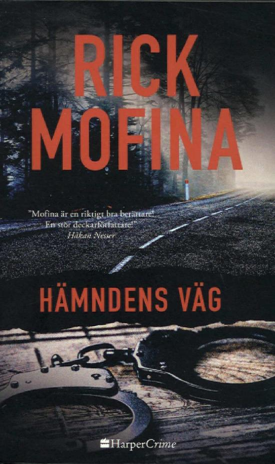 Harlequin Harper Crime (Swe) Mofina, Rick: Hämndens väg
