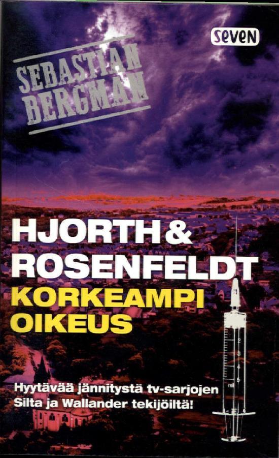 Hjorth, Michael. Rosenfeldt, Hans: Korkeampi oikeus