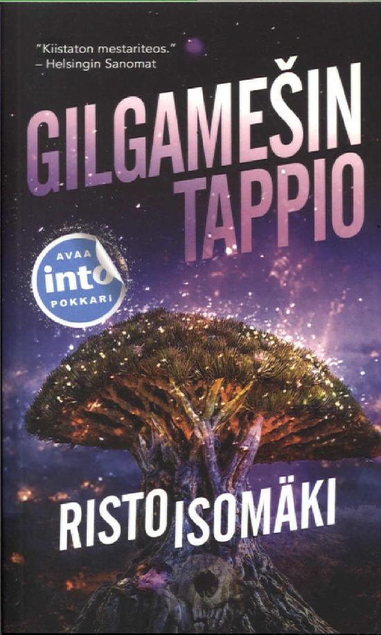 Isomäki, Risto: Gilgamesin tappio