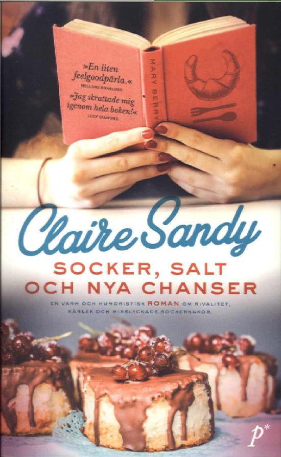Sandy, Claire: Socker, salt och nya chanser