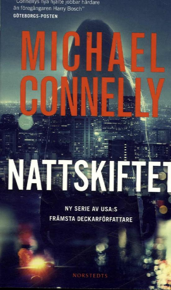 Connelly, Michael: Nattskiftet