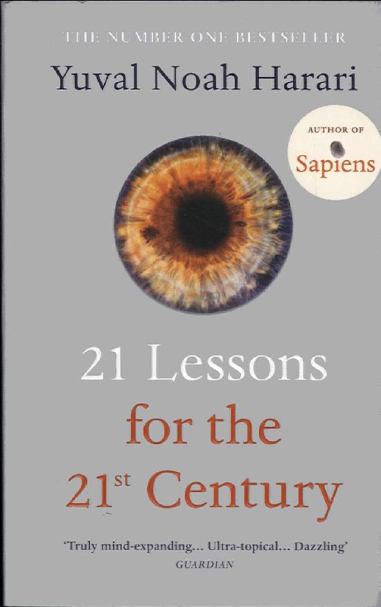 Harari, Yuval Noah: 21 Lessons for the 21st Century