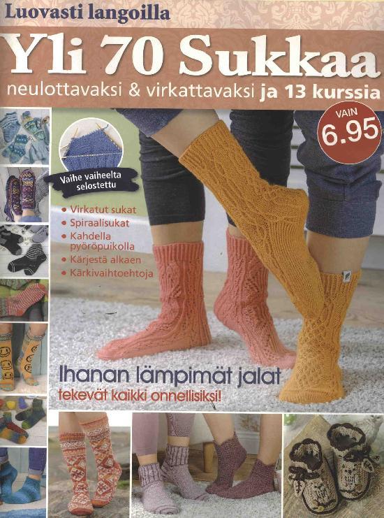 Luovasti langoilla Yli 70 sukkaa neulottavaksi ja virkattavaksi ja 13 kurssia
