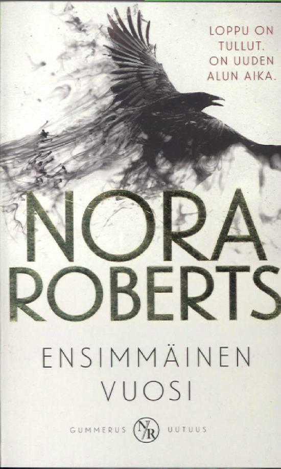 Roberts, Nora: Ensimmäinen vuosi