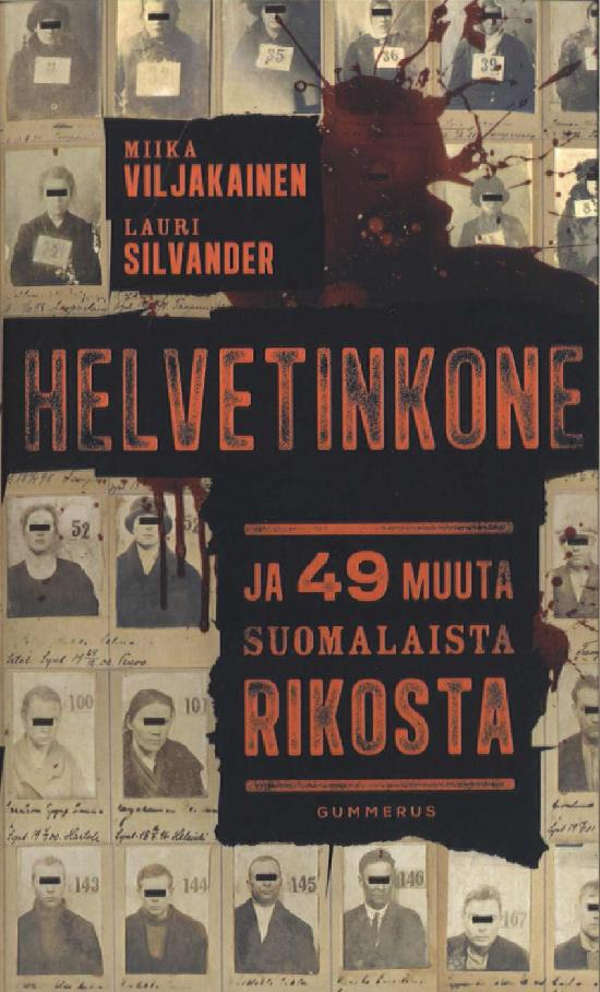 Viljakainen Miika, Silvander Lauri: Helvetinkone