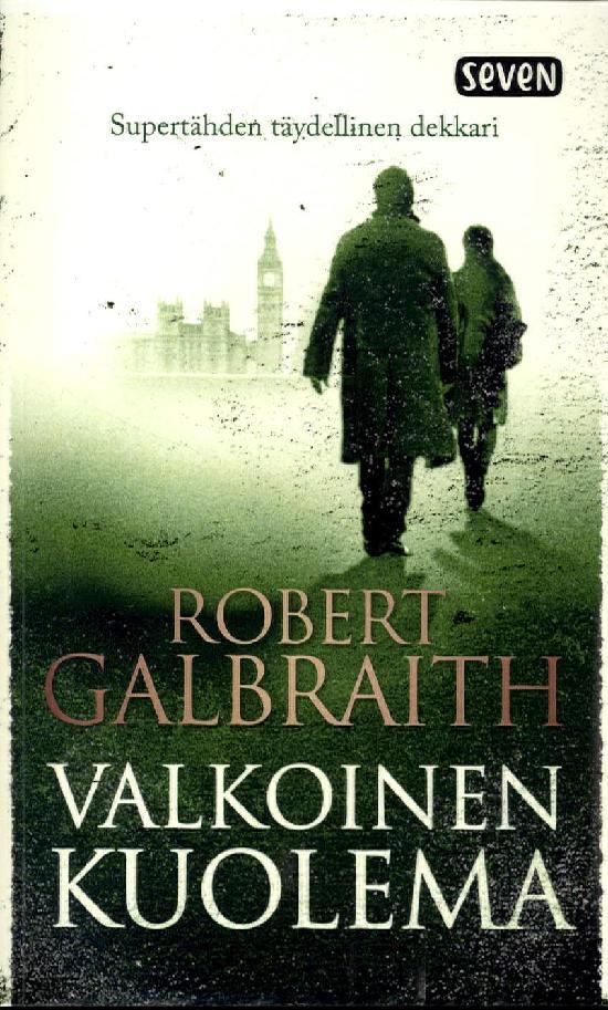 Galbraith, Robert: Valkoinen kuolema