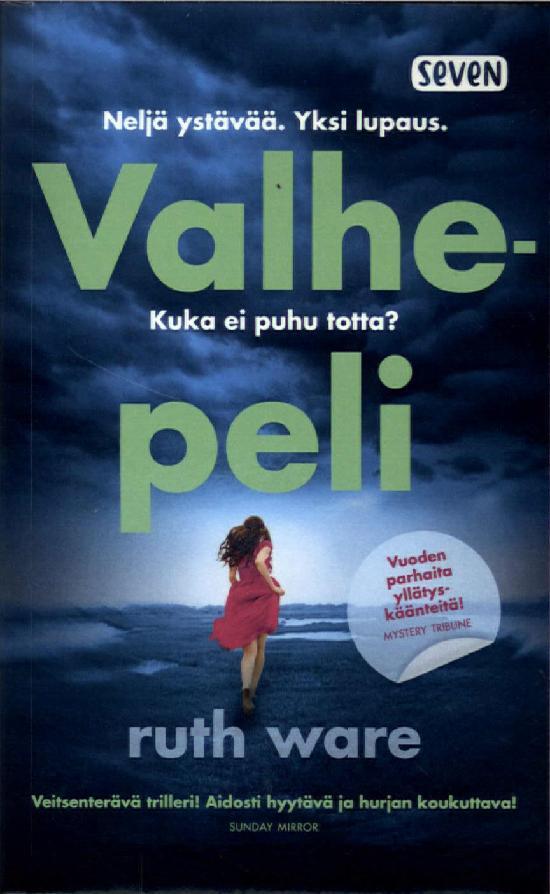 Ware, Ruth: Valhepeli