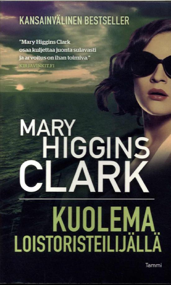 Clark, Mary Higgins: Kuolema loistoristeilijällä