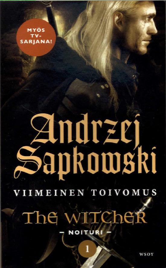 Sapkowski, Andrzej: Viimeinen toivomus