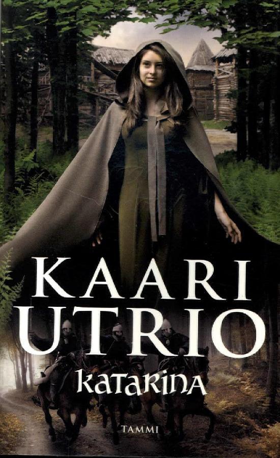 Utrio, Kaari: Katarina