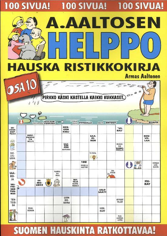 A.Aaltosen Helppo & Hauska Ristikkokirja Osa 10 2020