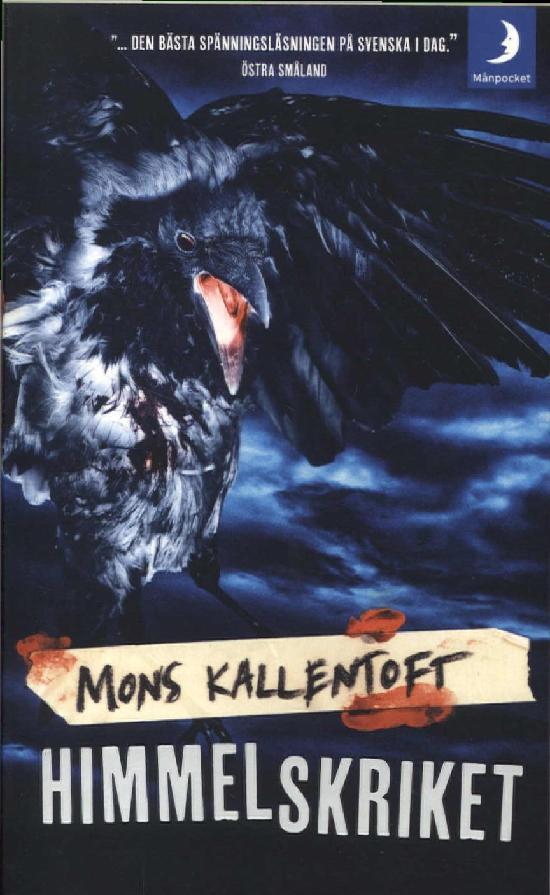 Kallentoft, Mons: Himmelskriket
