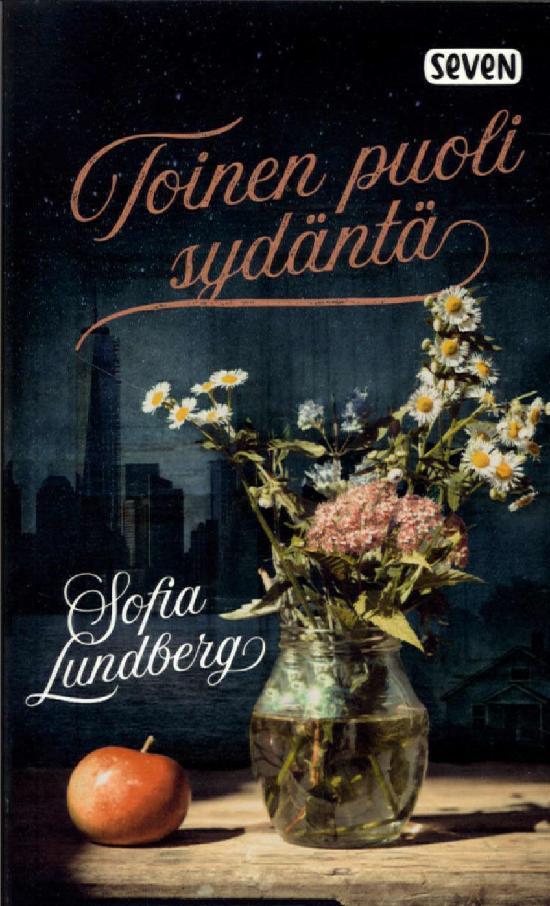 Lundberg, Sofia: Toinen puoli sydäntä