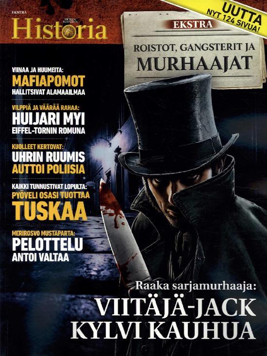 Tieteen Kuvalehti Historia Extra Roistot, gansterit ja murhaajat