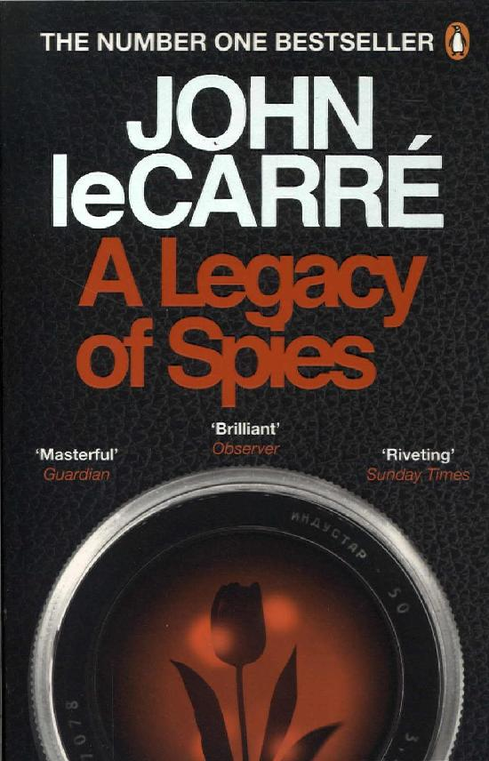 le Carré, John: A Legacy of Spies