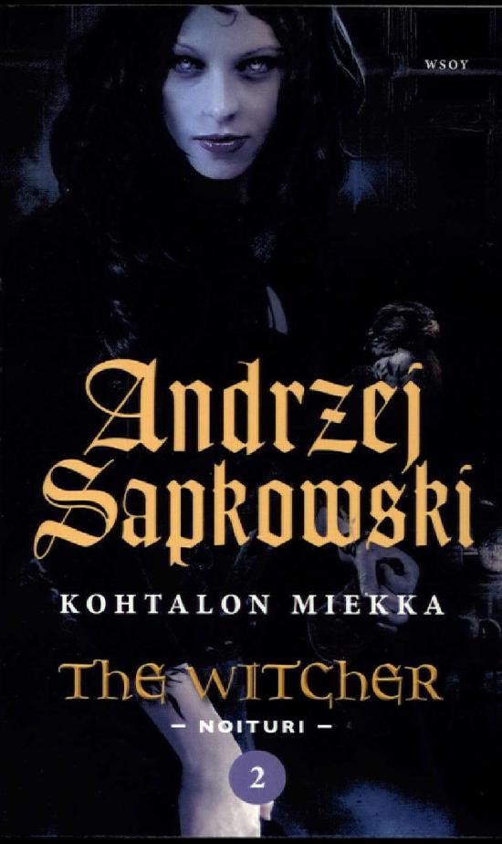 Sapkowski, Andrzej: Kohtalon Miekka