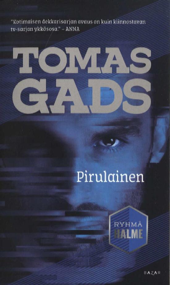 Gads, Tomas: Pirulainen