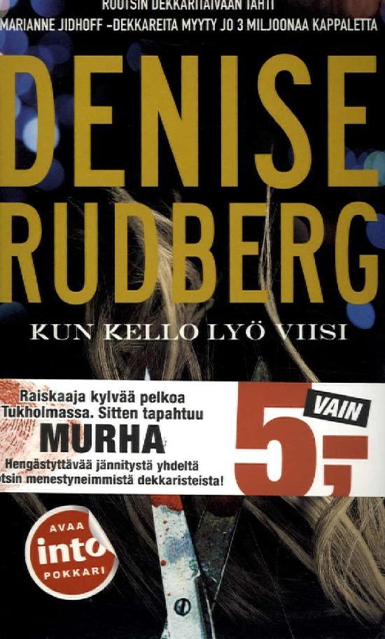 Rudberg, Denise: Kun kello lyö viisi
