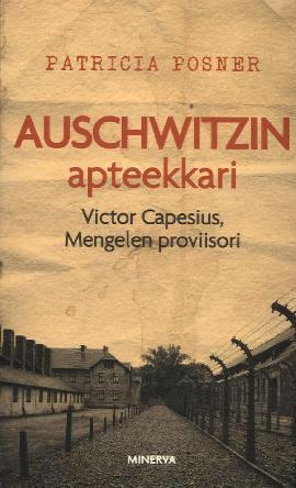 Posner, Patricia: Auschwitzin apteekkari Victor Capesius, Mengelen proviisori