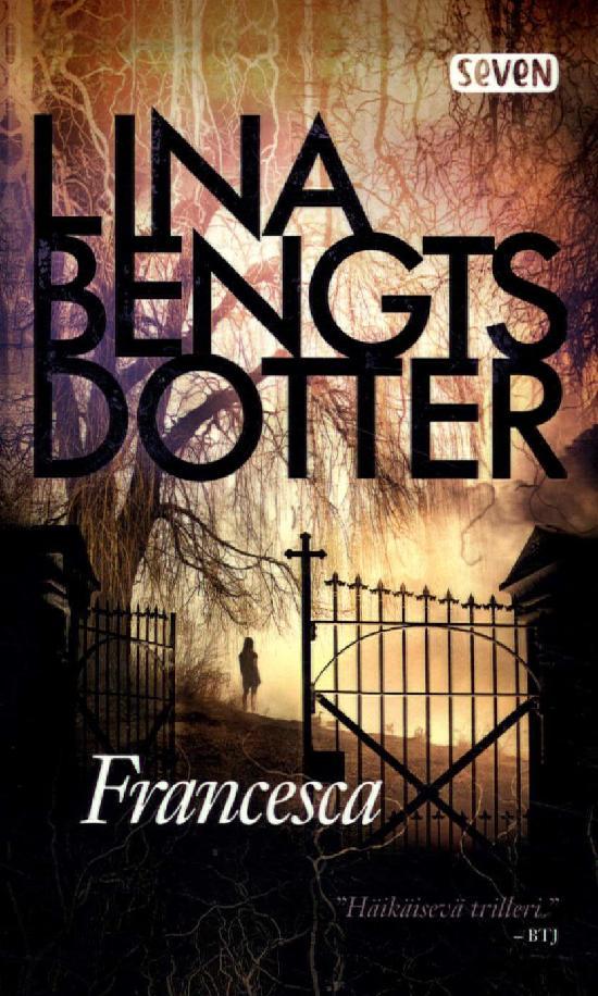 Bengtsdotter, Lina: Francesca
