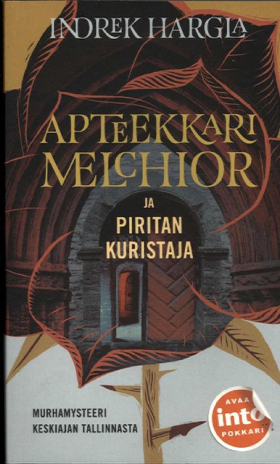 Harglan, Indrek: Apteekkari Melchior ja Piristan kuristaja